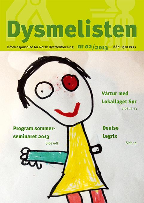 Dysmelisten 2 2013